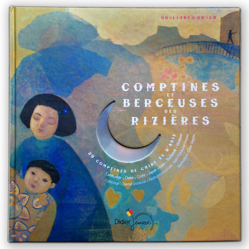 Didier jeunesse / Hatier >> Comptines et berceuses des rizières