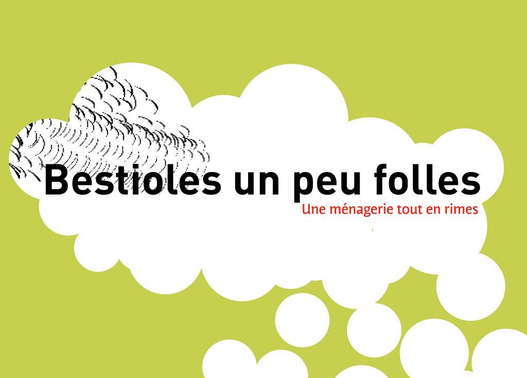 GAWSEWITCH ÉDITEUR >> BESTIOLES UN PEU FOLLES